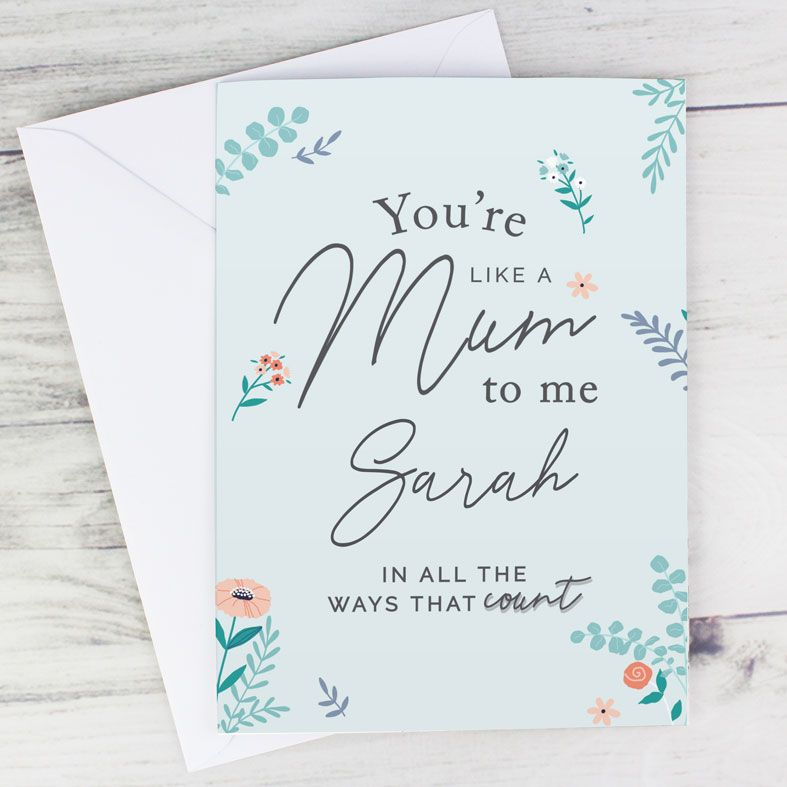 You're Like A Mum To Me - Personalised Mother's Day Card. Free inside printing. Fast dispatch. Free UK P&P.