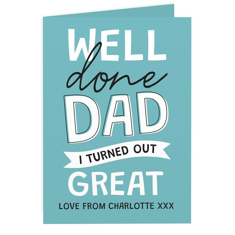 Well Done Dad - Personalised Father's Day Card. Free inside printing. Fast dispatch. Free UK P&P.