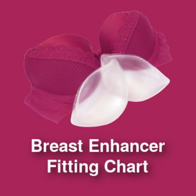 Breast Enhancer Fitting Chart
