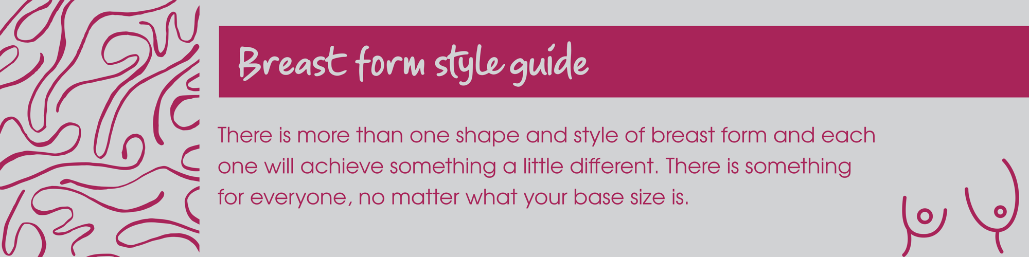Breast form style guide