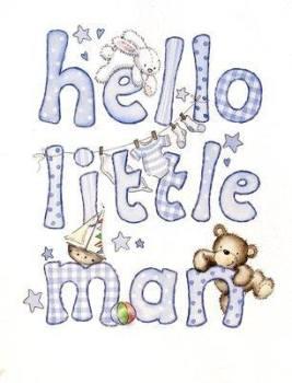 Hello Little Man - new baby boy