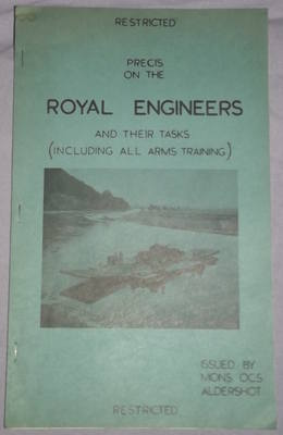Precis on the Royal Engineers and their Tasks.