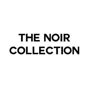 ** The NOIR Collection **