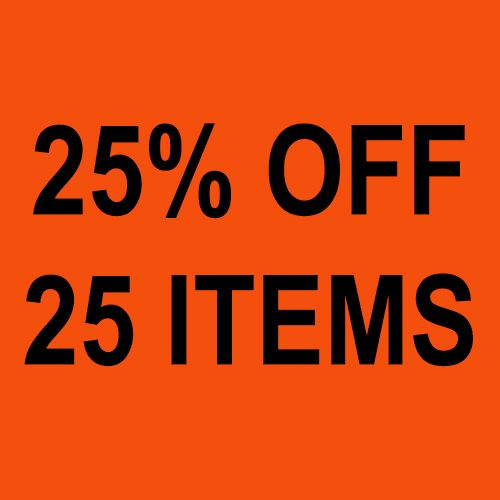 25% off 25 items!