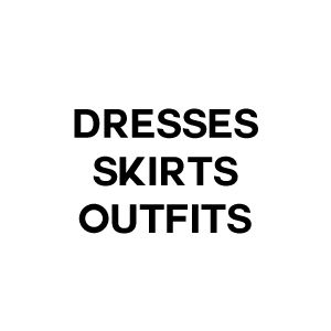 Dresses, Skirts & Outfits