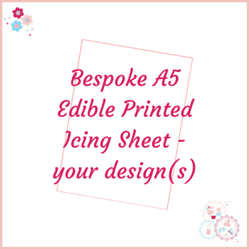 Bespoke A5 Edible Icing Sheet - Custom Order