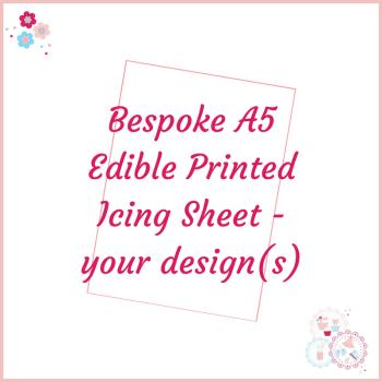 Bespoke A5 Edible Icing Sheet - Custom Order