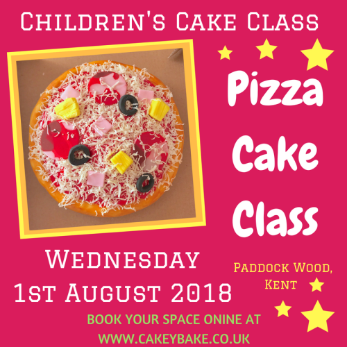Wednesday 1st August 2018 - Children's Class - 'Pizza' Cake