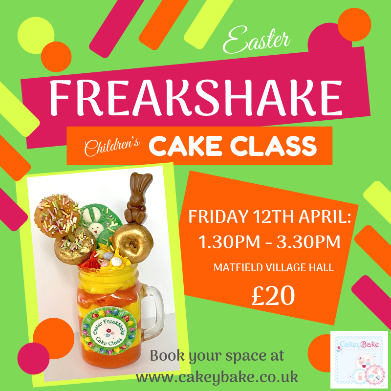 Friday 12th April - Children's Freakshake Cake Class