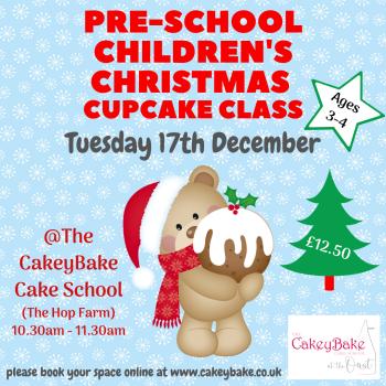 Tuesday 17th December  - Pre-school Christmas Cupcake Class: 10.30am - 11.30am
