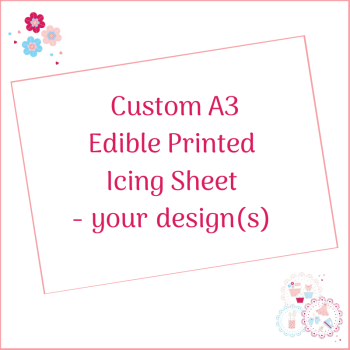 Bespoke A3 Edible Icing Sheet - Custom Order