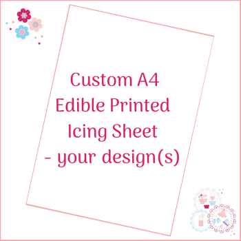 Bespoke A4 Edible Icing Sheet - Custom Order