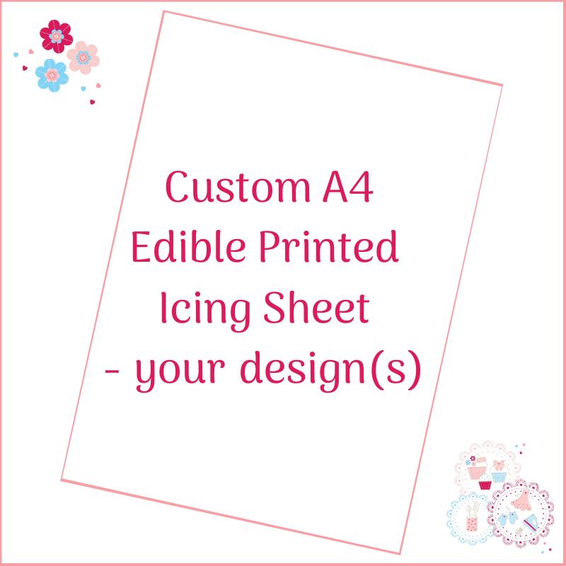 Bespoke A4 Edible Icing Sheet - Custom Order
