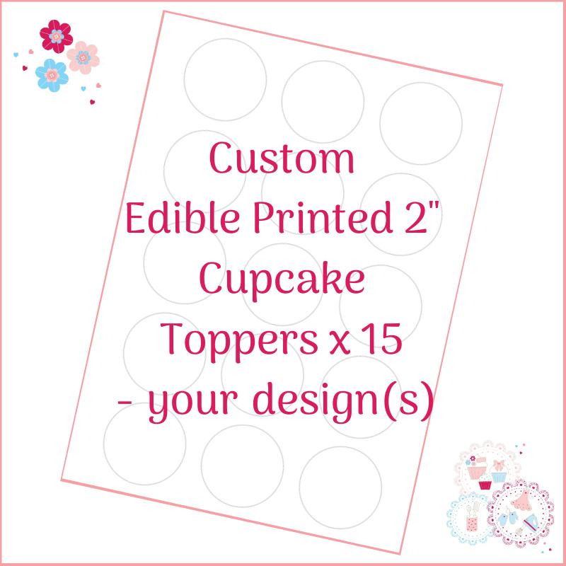Bespoke Edible Cupcake Toppers x 15 - Custom Order