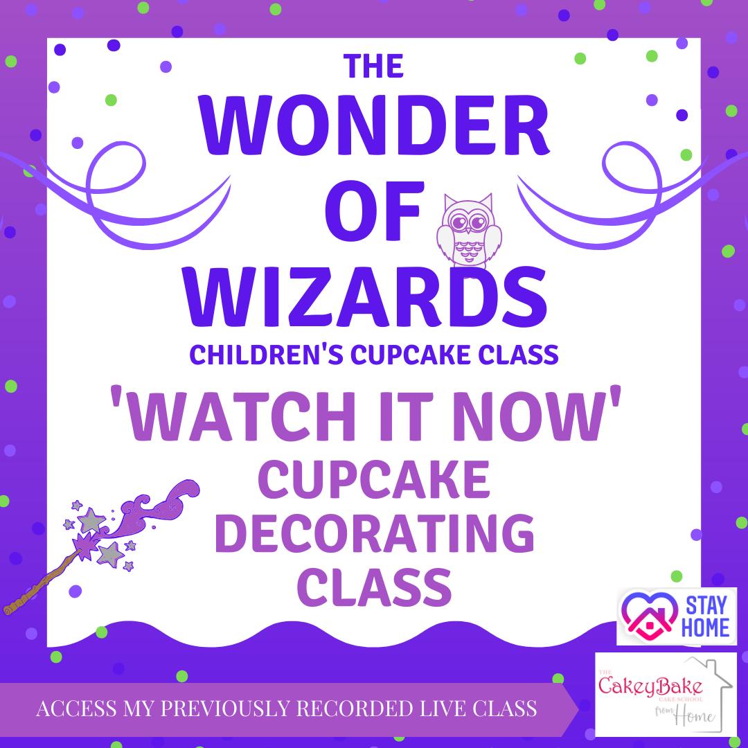 The Wonder of Wizards Children's Cupcake Class - LIVE online class