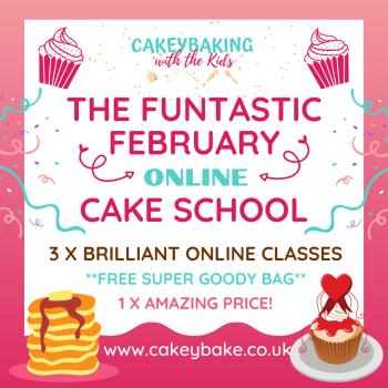 Funtastic February Children's Cake School