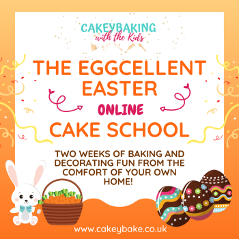 The Eggcellent Easter Online Cake School