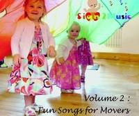 Sign2Music Vol 2. Fun Songs for Movers