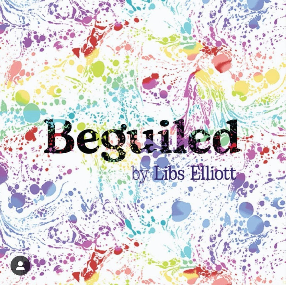 Beguiled by Libs Elliott - PRE-ORDERS BEING TAKEN