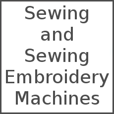<!-- 001 -->Sewing and Sewing Embroidery Machines