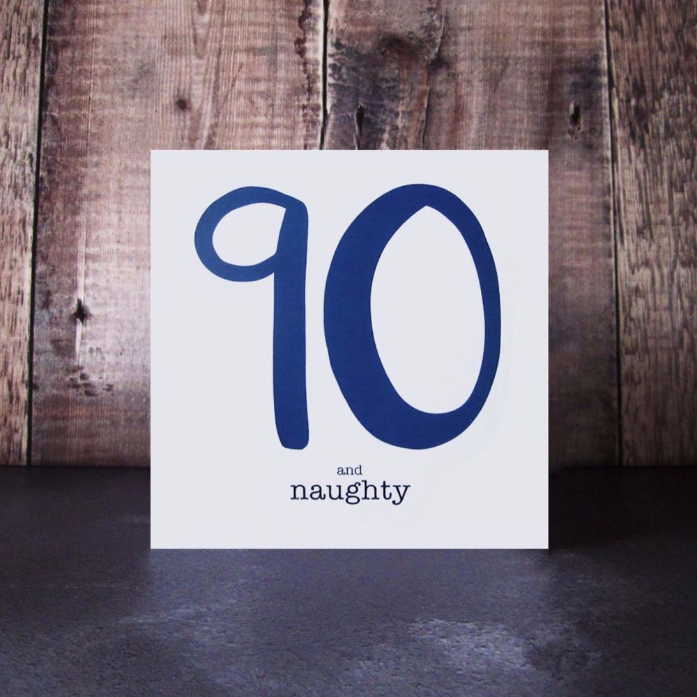 90 and naughty navy birthday card