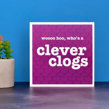 'who's a clever clogs' celebration card
