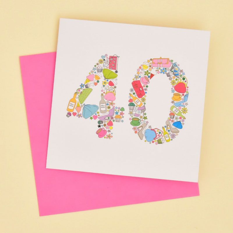 girlie things 40th birthday card