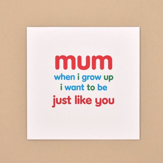 just like you card for mum TRADE