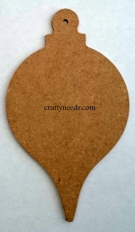 Baubles - Made from 3mm MDF. Approx Height 13 cm, Width 7.5 cm