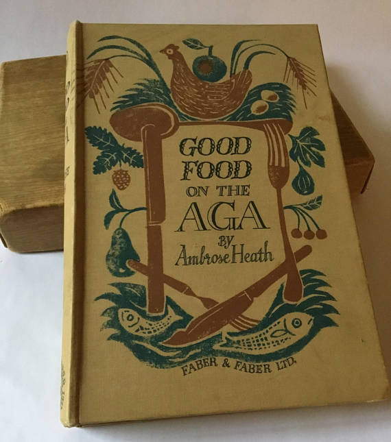 First edition cookery classic  Good Food on the Aga by Ambrose Heath