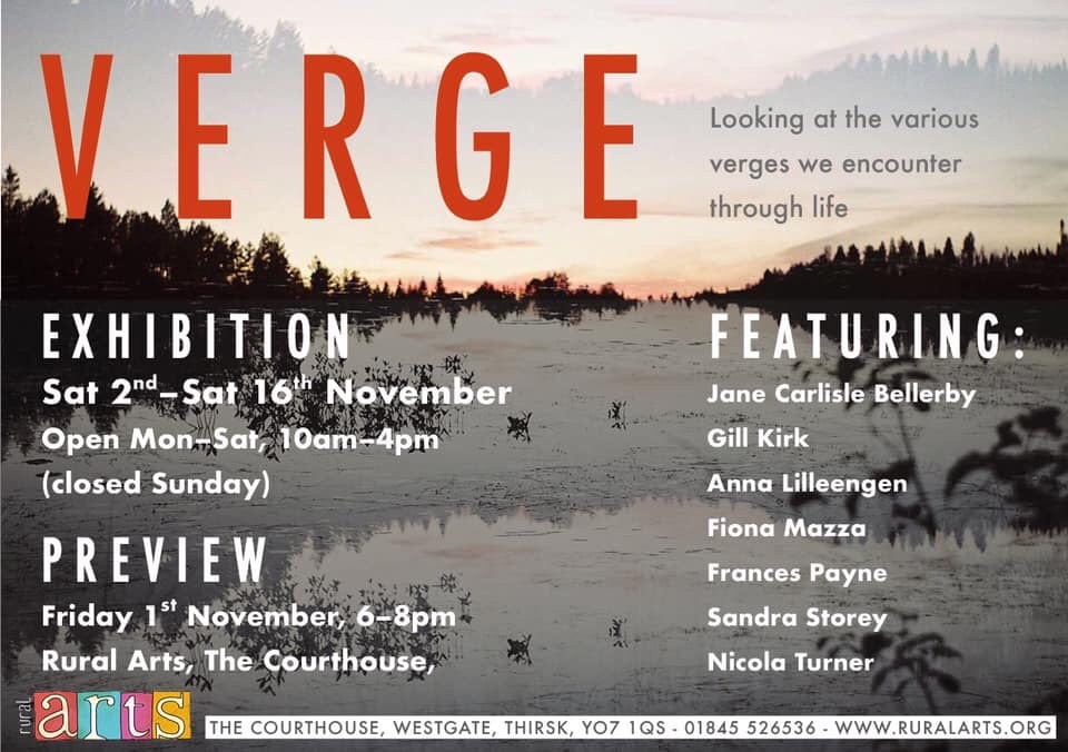 Verge Exhibition at Rural Arts, Thirsk