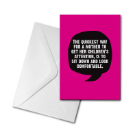 Blank Card - The Quickest Way for a Mother...