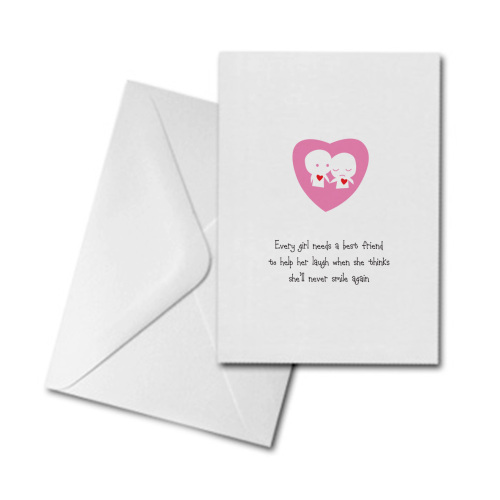 Blank Greetings Card - Every Girl Needs a Best Friend