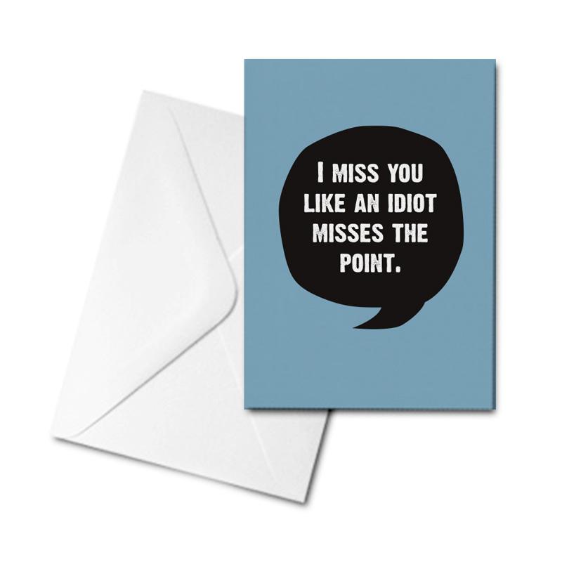 Blank Greetings Card - I Miss You...