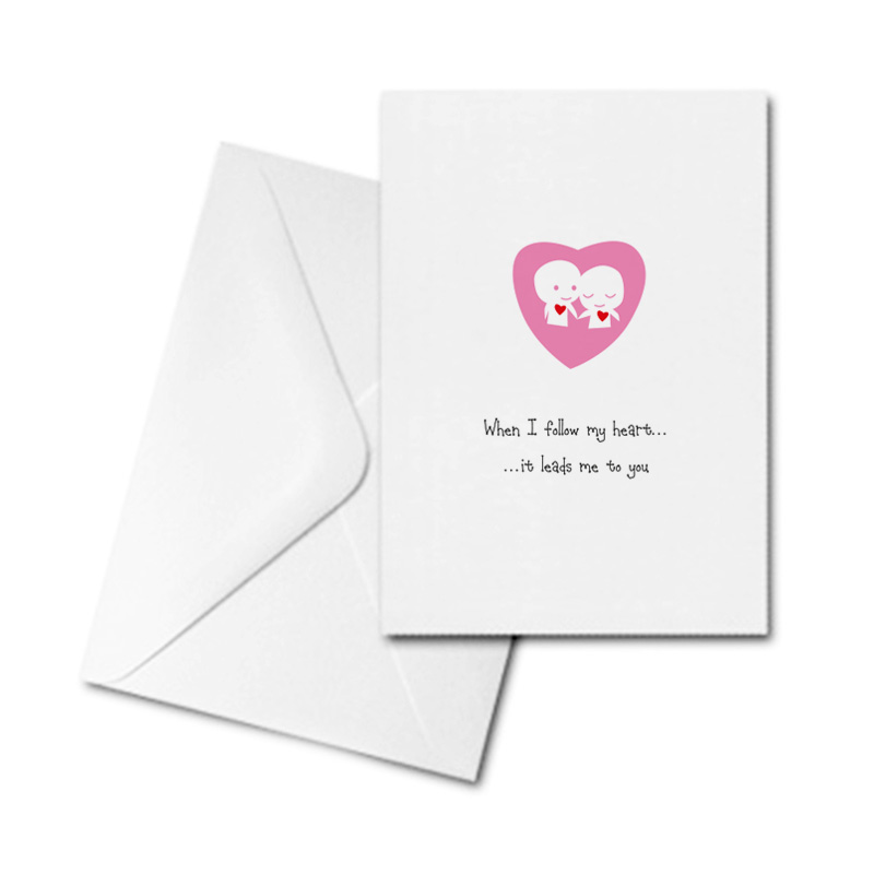 Blank Card - When I follow My Heart...