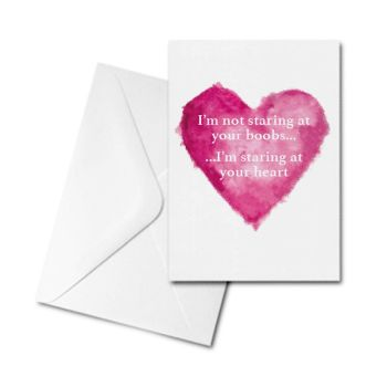 Valentine's Card - I'm Not Staring at Your Boobs