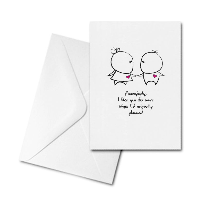 Valentine's Card - Like You More Than I'd Planned