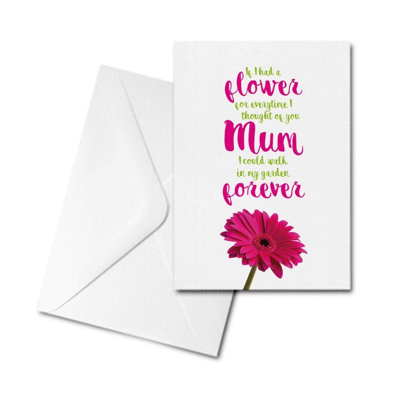 Greetings Card - If I had a flower Mum