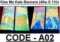 BA002 - Kiss Me Kate Banners (40w X 11h)