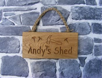 AB192 Personalised Oak Shed Sign Name of your choice