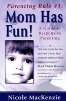 Rule Number One: Mom Has Fun! (E-book)
