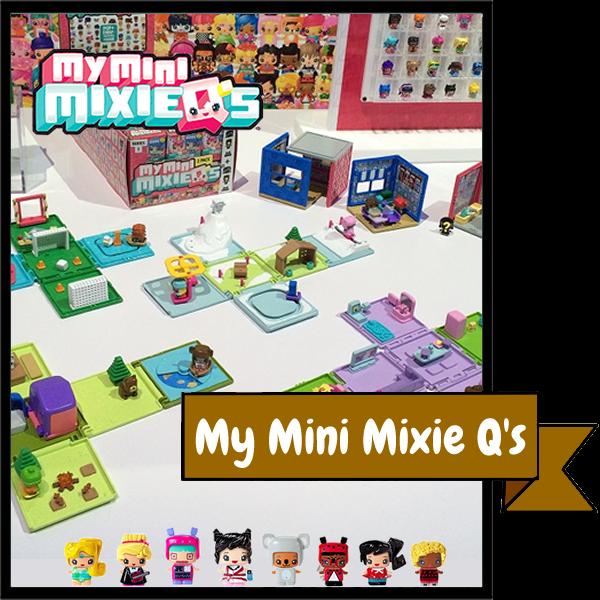 My Mini MixieQ's