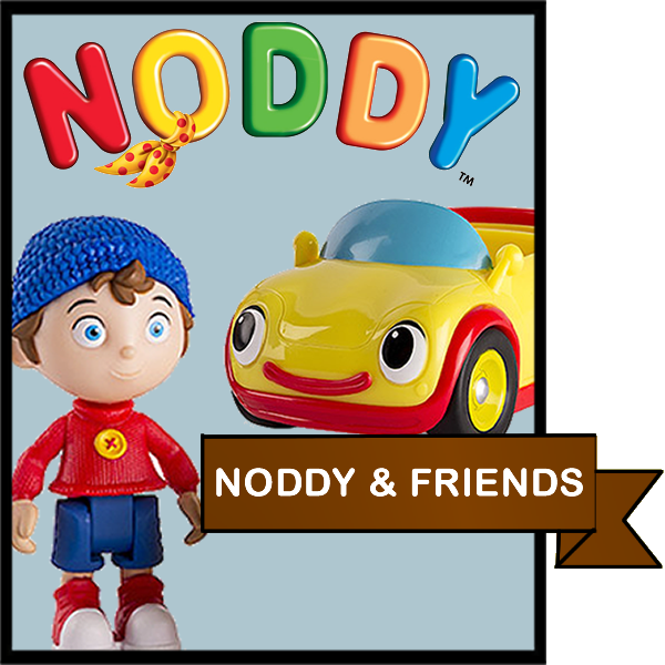 Noddy & Friends