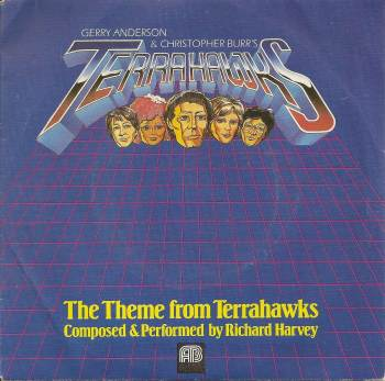 "Richard Harvey - The Theme From Terrahawks - 7"" Vinyl Single - 1983"