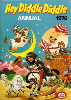 Hey Diddle Diddle Annual - 1976