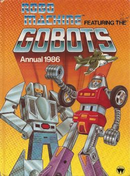 Robo Machine Featuring The Gobots Annual - 1986