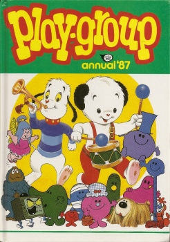 Play Group Annual - Sooty - Mr Men - Willow The Wisp - Magic Roundabout - 1987