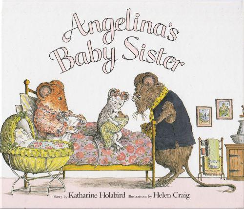 Angelina Ballerina - Angelina's Baby Sister - Hardback - 2001