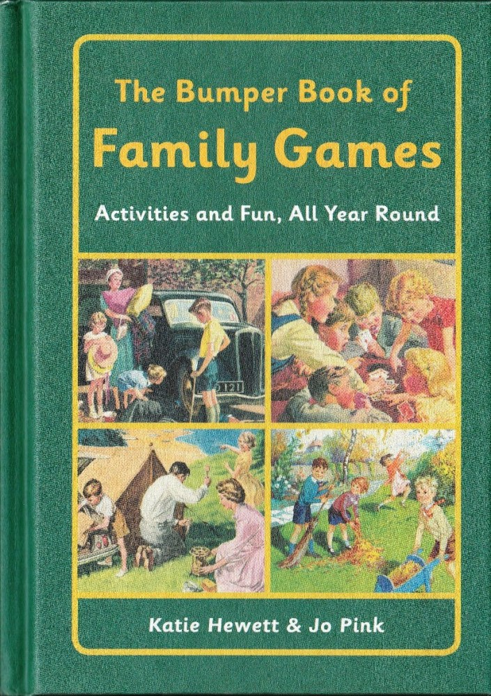 The Bumper Book Of Family Games : Activities And Fun, All Year Round - Hard