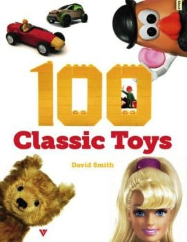 100 Classic Toys - David Smith - NEW